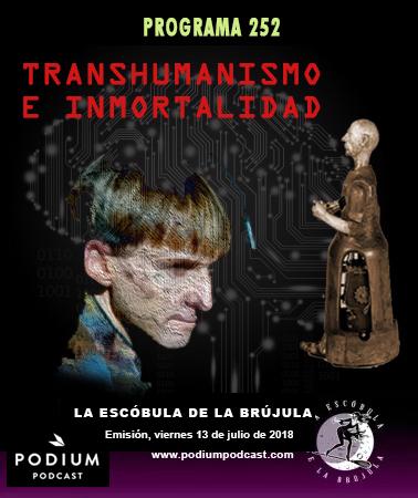 escobula-252-transhumanismo e inmortalidad