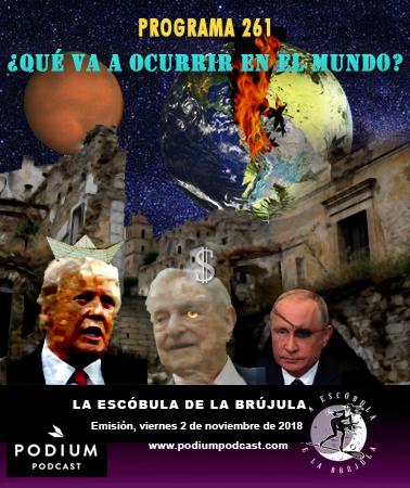 ESCÓBULA-261-Qué pasará en el mundo