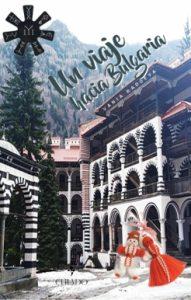 un viaje hacia bulgaria libro vania radoeva
