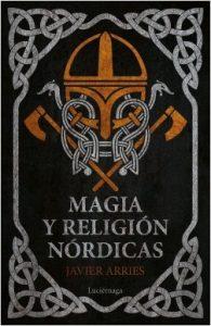 magia y religión nórdicas javier arries editorial luciérnaga