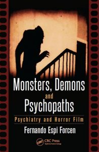 monstruos, psicópatas y psiquiatría fernando espí forcen