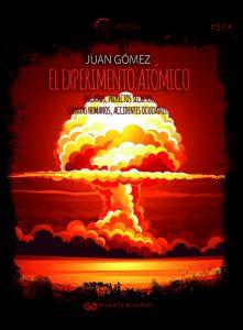 el experimento atomico juan gomez ruiz