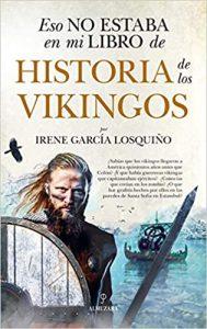 eso no estaba en mi libro de historia de los vikingos irene garcía losquiño