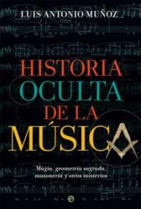 historia oculta de la música luis antonio muñoz