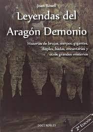 leyendas del aragón demonio joan rosell