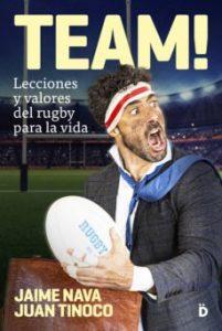 team lecciones y valores del rugby para la vida
